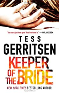 Exceptional Keeper Of The Bride (Her Protector)  Presumed Guilty Tess Gerritsen