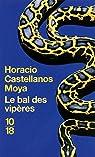 Le bal des vipères par Castellanos Moya