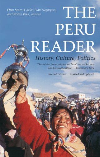 The Peru Reader: History, Culture, Politics (The Latin America Readers)
