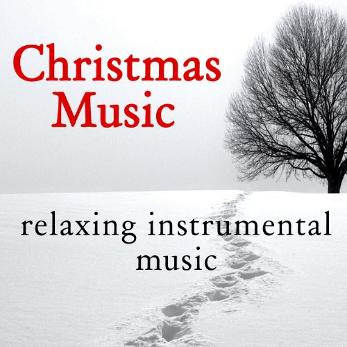 Christmas Music: Relaxing Instrumental Music