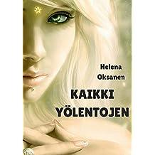 Kaikki yölentojen (Finnish Edition)