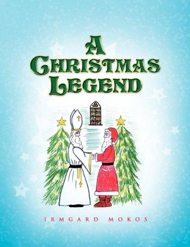 A Christmas Legend by Xlibris