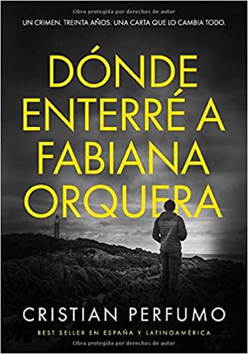 Amazon.com: Dónde enterré a Fabiana Orquera (Spanish Edition ...