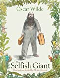 The Selfish Giant by Wilde, Oscar (2013) Hardcover