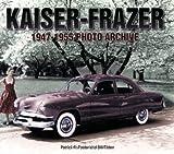 Kaiser-Frazer 1947-1955 Photo Archive (Photo Archives)