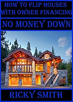 how to buy and flip houses with no money down