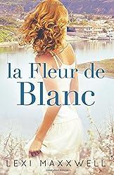 La Fleur de Blanc