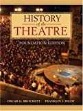 History of the Theatre, Brockett, Oscar G., 0205128688