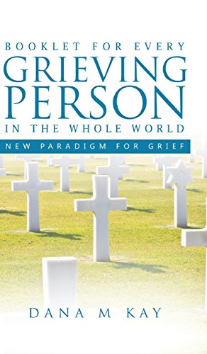 Booklet for Every Grieving Person in the Whole World