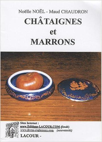 Lire Châtaignes et marrons epub, pdf