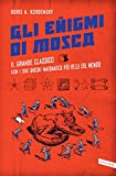 img - for Gli enigmi di Mosca: Il grande classico con i 359 giochi matematici pi  belli del mondo (Italian Edition) book / textbook / text book
