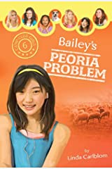 Bailey's Peoria Problem (Camp Club Girls Book 6) Kindle Edition