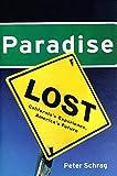 Search : Paradise Lost: California's Experience, America's Future