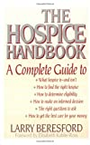 img - for The Hospice Handbook: A Complete Guide book / textbook / text book