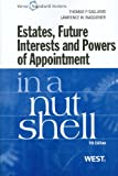 img - for Estates, Future Interests and Powers of Appointment in a Nutshell, 4th book / textbook / text book