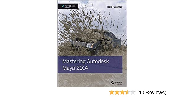 Mastering Autodesk Maya 2014 Autodesk Official Press Pdf