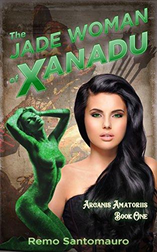 The Jade Woman of Xanadu (Arcanis Amatoriis Book (Giant Boobs)