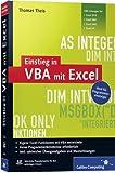 Einstieg in VBA mit Excel: Für Microsoft Excel 2002 bis 2010 (Galileo Computing)