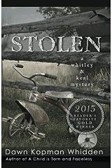 Stolen (Whitley & Keal) (Volume 3) Paperback