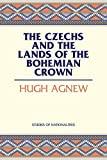 The Czechs and the Lands of the Bohemian Crown