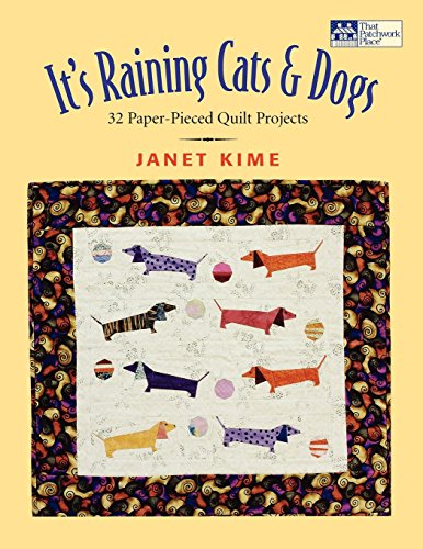 It's Raining Cats and Dogs: Paper-Pieced Quilts for Pet - Patterns Dog Applique