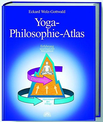 Yoga-Philosophie-Atlas Gebundenes Buch – 10. Juni 2013 Eckard Wolz-Gottwald Via Nova 3936486042 Autogenes Training