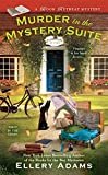 Murder in the Mystery Suite (A Book Retreat Mystery) by  Ellery Adams in stock, buy online here