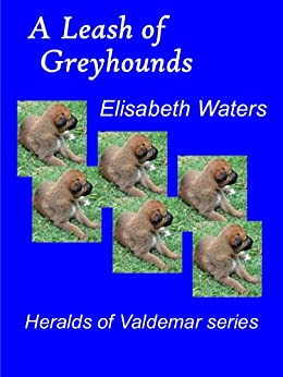 A Leash of Greyhounds (Valdemar) by [Waters, Elisabeth]
