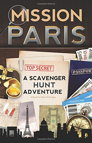 Mission Paris Scavenger Adventure Travel