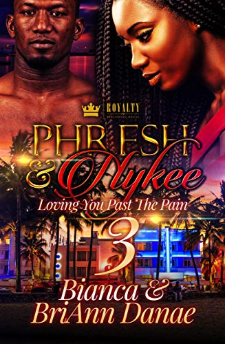 Search : Phresh & Nykee 3: Loving You Past The Pain