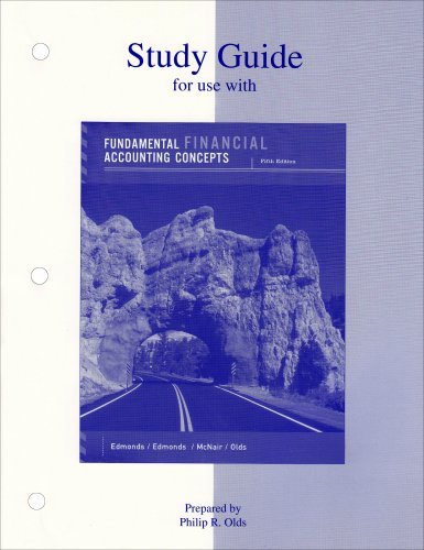 Study Guide (for use with) Fundamental Financial Accounting Concepts, 5th Edition