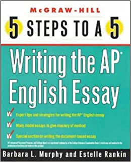 steps to a  writing the ap english essay  steps to a  on the   steps to a  writing the ap english essay  steps to a  on the advanced  placement examinations series barbara murphy amazoncom books