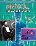 Medical Inventions, Jill Bryant, 077870212X