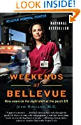 Weekends at Bellevue: Nine Years on the Night Shift at the Psych ER