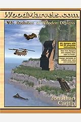 WoodMarvels.com: Evolution of Wooden Designs Paperback