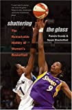 Shattering the Glass, Pamela Grundy and Susan Shackelford, 0807858293