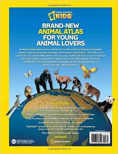 National Geographic Wild Animal Atlas: Earth's Astonishing Animals ...