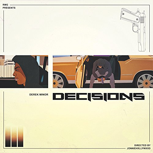 Decisions (feat. Dre Murray, C...