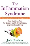 img - for The Inflammation Syndrome: Your Nutrition Plan for Great Health, Weight Loss, and Pain-Free Living by Jack Challem (2010-02-01) book / textbook / text book