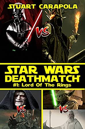 Star Wars Deathmatch #1: Lord Of The Rings (Star Wars Wavelength ...
