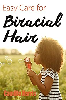 Easy Care for Biracial Hair