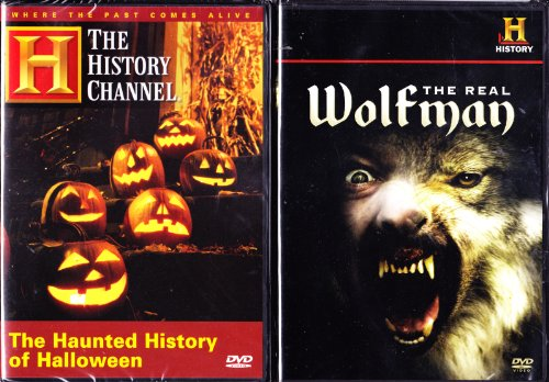 The History Channel : The Haunted History of Halloween , the Real Wolfman the History of Werewolves -