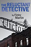 Front cover for the book Reluctant Detective, The by Finley Martin