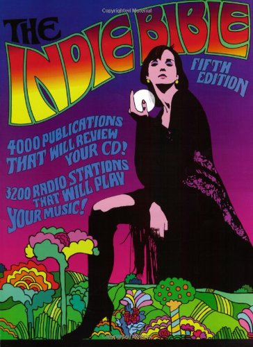 The Indie Bible, Fifth Edition