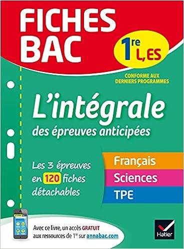 Fiches bac Lintégrale des épreuves anticipées 1re ES/L: les trois épreuves anticipées en 120 fiches de révision: Amazon.es: Isabelle Bednarek-Maitrepierre, ...