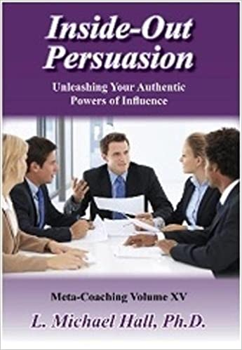 Book Inside-Out Persuasion: For Healthy and Authentic Persuasion
