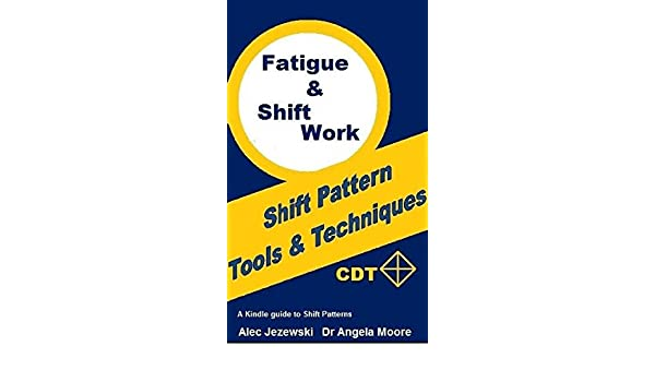 amazon com fatigue and shift work tools and techniques ebook dr
