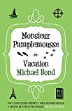 Monsieur Pamplemousse on Vacation