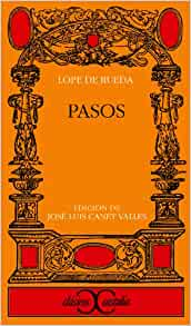 Pasos (Clasicos Castalia) (Spanish Edition): Lope De Rueda