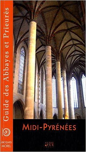 Livres gratuits Midi-Pyrenees Guide des Abbayes et Prieures epub pdf